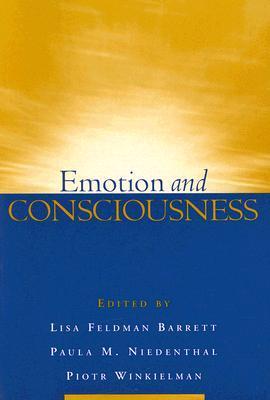 Emotion and Consciousness