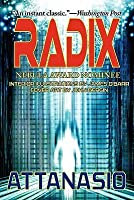 Radix - A Radix Tetrad Novel 2