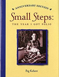 Small Steps: The Year I Got Polio