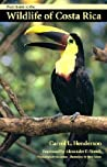 Field Guide to the Wildlife of Costa Rica