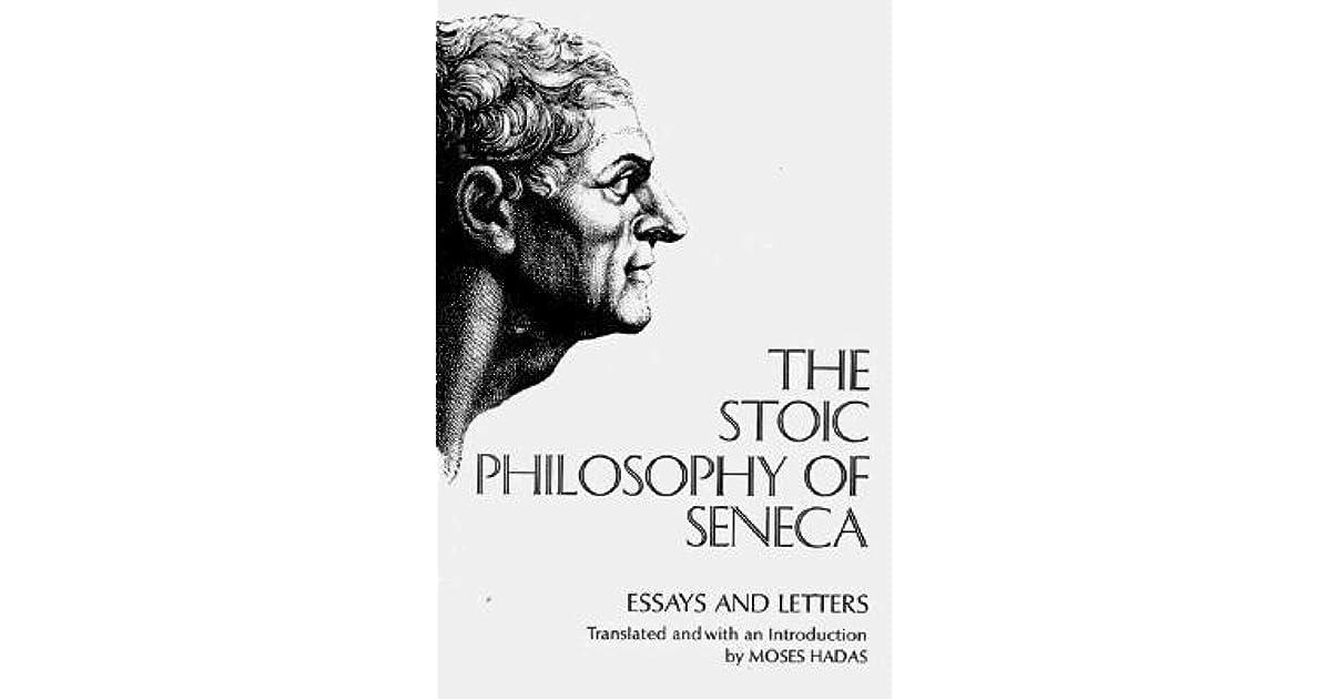 Stoic philosophy of seneca essays and letters