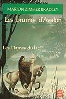 Les brumes d'Avalon (Les Dames du lac, #2)