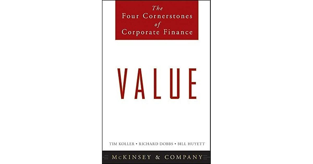 Value: The Four Cornerstones of Corporate Finance by