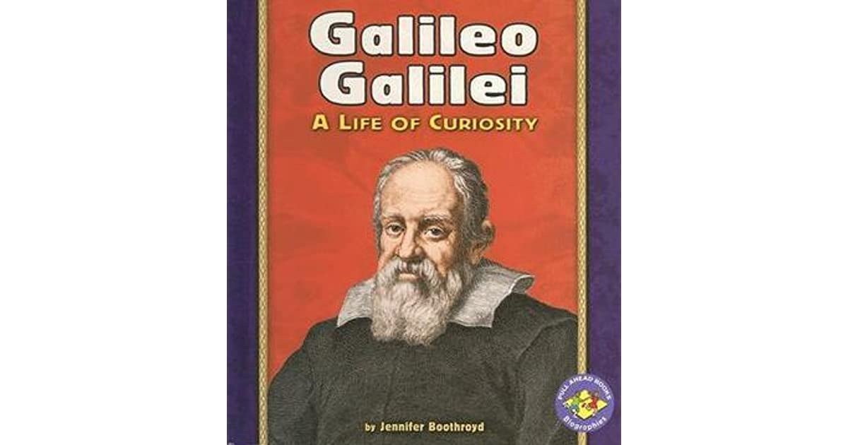 an introduction to the life and history of galileo galilei