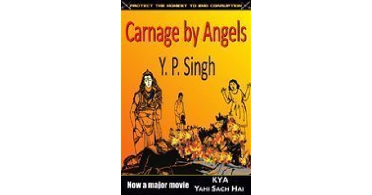 Carnage by Angels by Y P  Singh