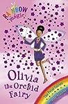 Olivia the Orchid Fairy (Rainbow Magic: Petal Fairies, #5)