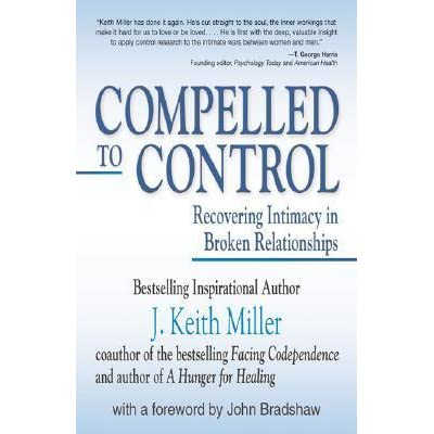 Compelled To Control By J Keith Miller