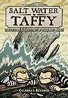 Salt Water Taffy, vol. 4: Caldera's Revenge! Part 1