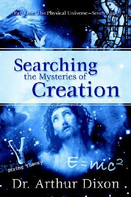 Searching the Mysteries of Creation