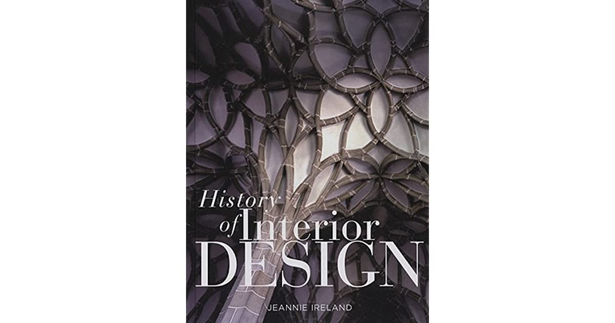 History of interior design by jeannie ireland for History of interior design book