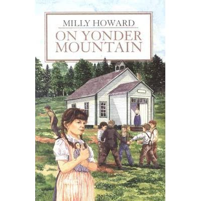 On Yonder Mountain by Milly Howard