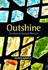 Outshine: An Ovarian Cancer Memoir