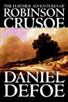 The Further Adventures of Robinson Crusoe (Robinson Crusoe #2)