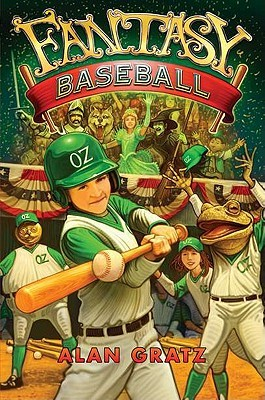Fantasy Baseball by Alan Gratz