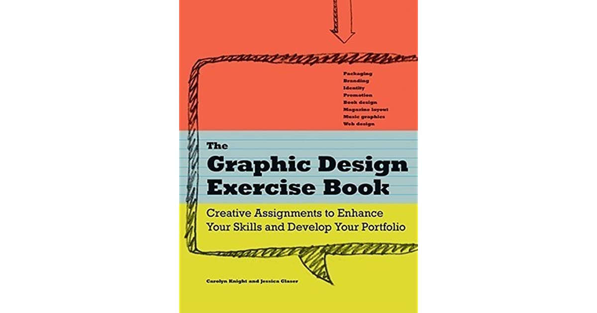 The Graphic Design Exercise Book by Jessica Glaser