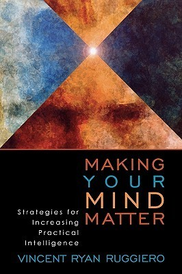 Making-Your-Mind-Matter-Strategies-for-Increasing-Practical-Intelligence
