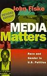 Media Matters: Race and Gender in U.S. Politics