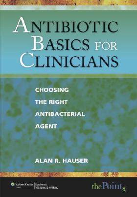 antibiotics basics for clinicians