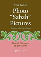 """Photo """"Sabah"""" Pictures (Turkish Literature by Quotations)"""