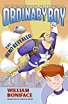 The Hero Revealed (The Extraordinary Adventures of Ordinary Boy, #1)
