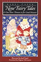 Nine Fairy Tales and One More Thrown in for Good Measure (European Classics)