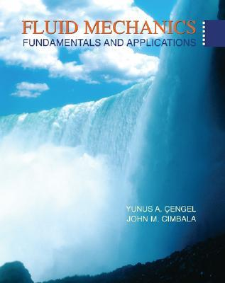 Fluid Mechanics: Fundamentals and Applications [with Student