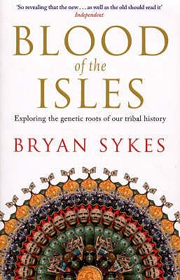 Blood of the Isles by Bryan Sykes