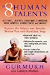 The Eight Human Talents by Gurmukh Kaur Khalsa