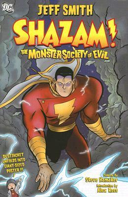 Shazam! The Monster Society of Evil by Jeff Smith