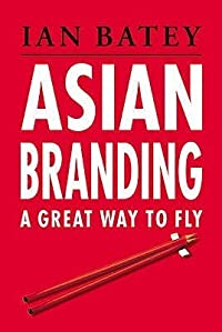 Asian Branding: A Great Way to Fly
