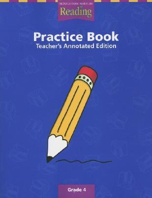 Houghton Mifflin Reading Practice Book Teacher S Annotated