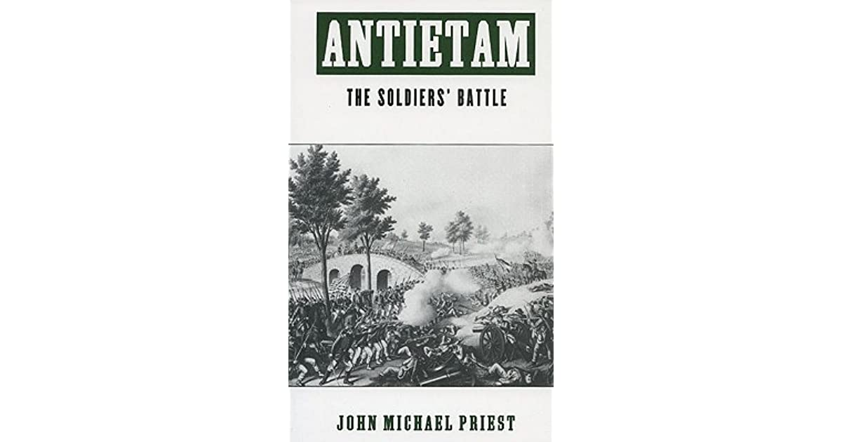 Antietam the soldiers battle by john michael priest fandeluxe Choice Image