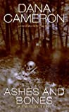 Ashes and Bones (An Emma Fielding Mystery, #6)