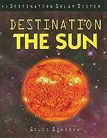 Destination the Sun