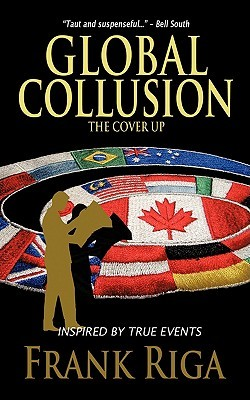 Global Collusion: The Cover Up