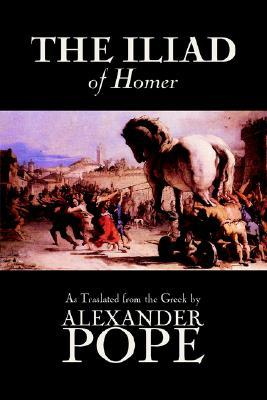 The Iliad by Homer, Classics, Literary Criticism, Ancient and Classical, Poetry, Ancient, Classical & Medieval