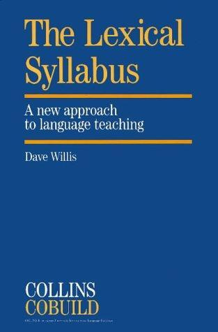 The Lexical Syllabus: A New Approach to Language Teaching