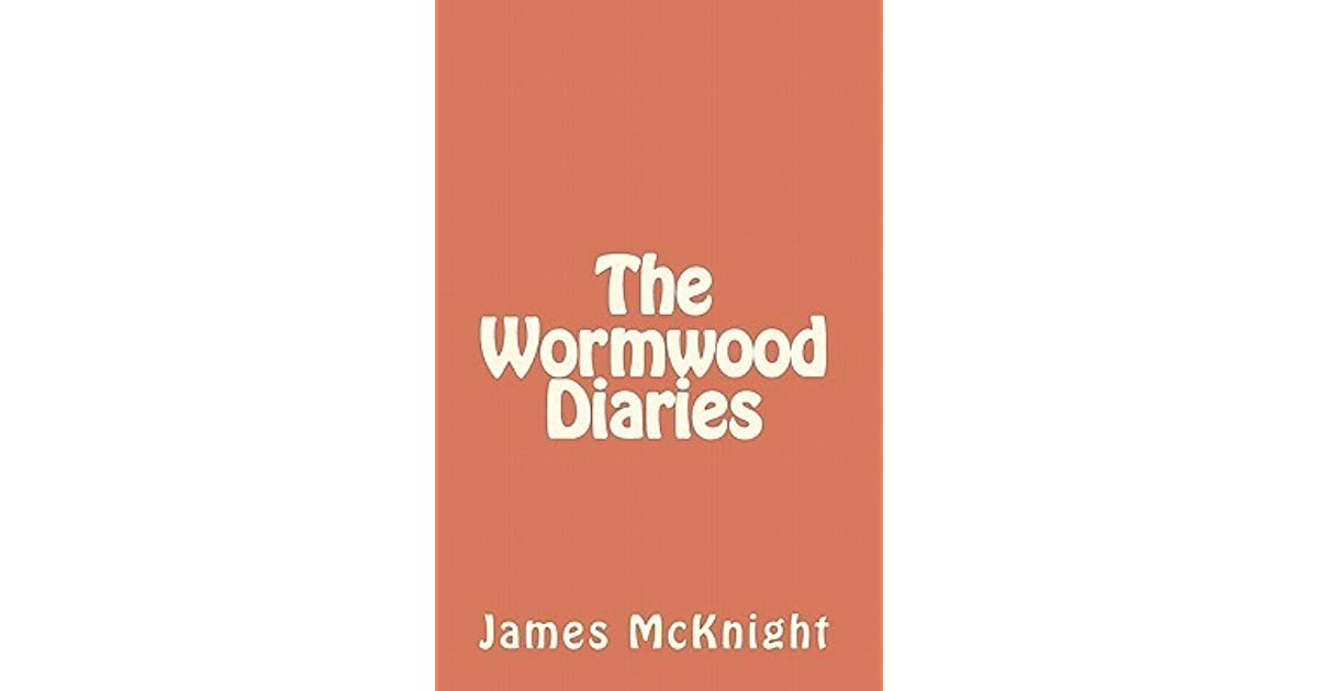 The Wormwood Diaries