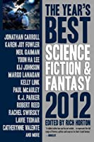 The Year's Best Science Fiction Fantasy, 2012