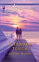 A Tender Touch