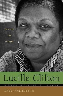 Lucille Clifton: Her Life and Letters