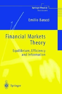 Financial Markets Theory Equilibrium Efficiency an