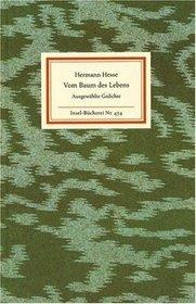 Vom Baum Des Lebens Ausgewählte Gedichte By Hermann Hesse