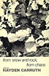 From Snow and Rock, from Chaos