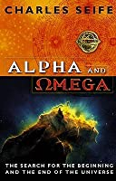 The Search for the Alpha and Omega
