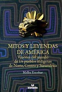 Mitos y leyendas de America