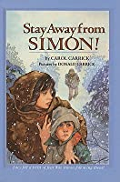 Stay Away from Simon!