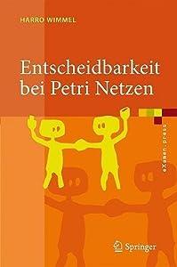 Entscheidbarkeit Bei Petri Netzen: �berblick Und Kompendium