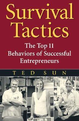 Book cover Survival-Tactics-The-Top-11-Behaviors-of-Successful-Entrepreneurs