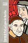 Vincent de Paul and Louise de Marillac: Rules, Conferences, and Writings